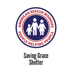 American Rescue Workers - Saving Grace Shelter