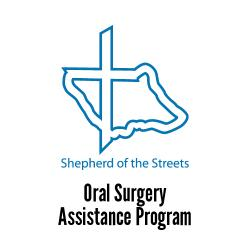 Shepherd of the Streets - Oral Surgery Assistance Program